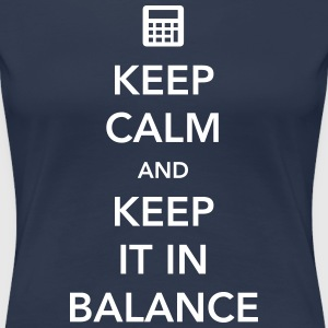 Keep Calm and Keep It in Balance T-Shirts - Women's Premium T-Shirt