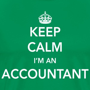 Keep Calm I'm an Accountant T-Shirts - Men's Premium T-Shirt