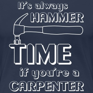 It's Always Hammer Time if You're a Carpenter T-Shirts - Women's Premium T-Shirt