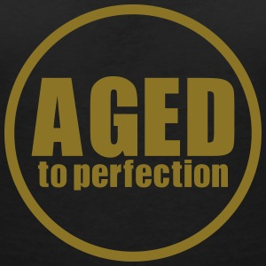 Aged to perfection - Women's V-Neck T-Shirt
