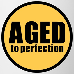 Aged to perfection (2 colors) - Mug