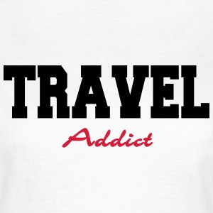 Travel Addict Tee shirts - T-shirt Femme