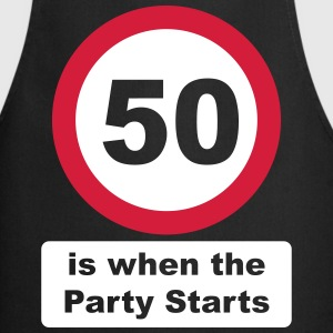 50 is when the Party Starts (2 colors - dark shirt - Cooking Apron