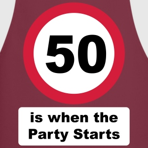 50 is when the Party Starts (3 colors - dark shirt - Cooking Apron