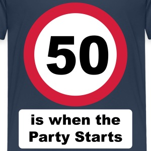 50 is when the Party Starts (3 colors - dark shirt - Kids' Premium T-Shirt
