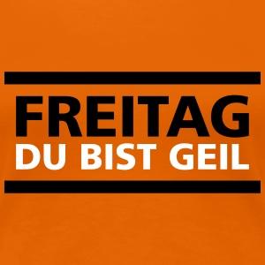 Freitag Geil