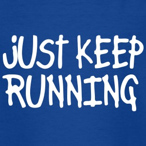 just keep running Shirts - Kids' T-Shirt
