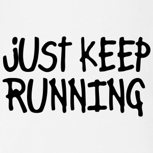 just keep running Shirts - Organic Short-sleeved Baby Bodysuit