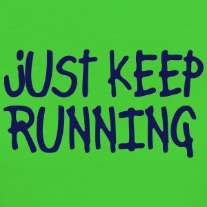 just keep running T-shirts - Organic damer
