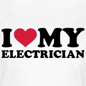 I love my Electrician T-Shirts - Frauen T-Shirt