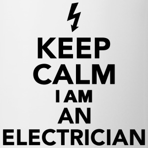 Keep calm I'm a Electrician Flaschen & Tassen - Tasse