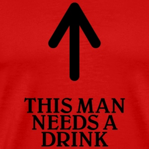 This man needs a drink T-Shirts - Men's Premium T-Shirt