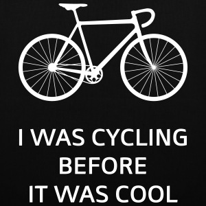 I Was Cycling Before It Was Cool Sacs et sacs à dos - Tote Bag