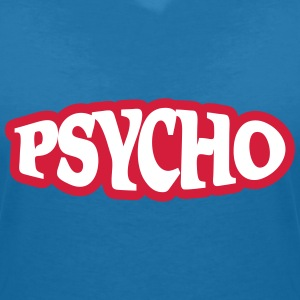 Psycho T-Shirts - Women's V-Neck T-Shirt