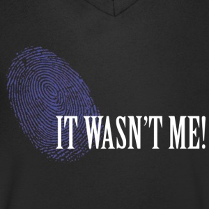 IT WASN'T ME.png T-shirts - Mannen T-shirt met V-hals