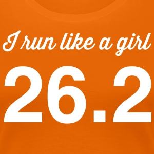 I Run Like a Girl 26.2 T-Shirts - Women's Premium T-Shirt