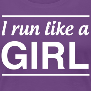 I Run Like a Girl T-Shirts - Women's Premium T-Shirt
