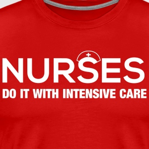Nurses Do It With Intensive Care T-Shirts - Men's Premium T-Shirt