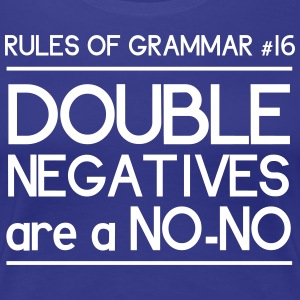 Rules of Grammar #16 T-Shirts - Women's Premium T-Shirt