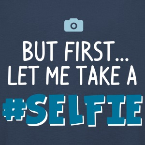 BUT FIRST - LET ME TAKE A #SELFIE - HASHTAG SELFIE Langarmshirts - Kinder Premium Langarmshirt