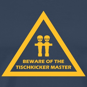 beware of the tischkicker master T-Shirts - Männer Premium T-Shirt