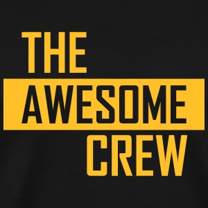 the awesome crew T-Shirts - Männer Premium T-Shirt