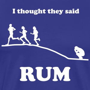 I Thought They Said Rum Hill T-Shirts - Men's Premium T-Shirt