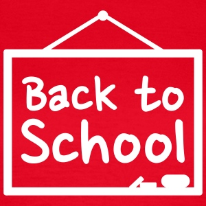 Back to school T-Shirts - Frauen T-Shirt
