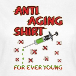 Birthday Shirt - FOR EVER YOUNG T-Shirts - Women's T-Shirt