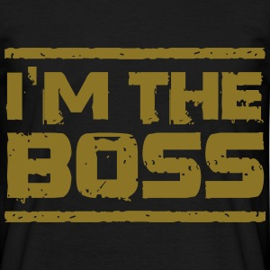 i am the boss T-Shirts - Männer T-Shirt
