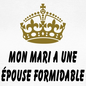 mari a epouse formidable Tee shirts - T-shirt Femme