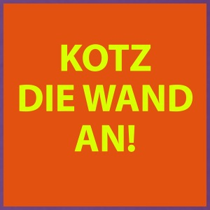 FUN MOTIVE - PROTEST SHIRT - KOTZ DIE WAND AN - Teenager Premium T-Shirt