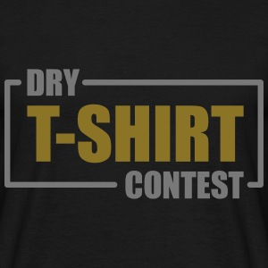 Dry T-shirt Contest T-Shirts - Men's T-Shirt