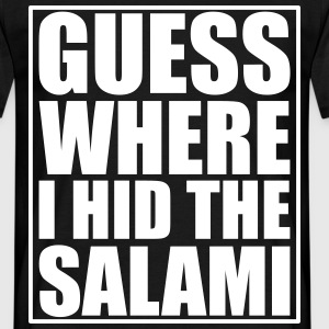 Guess where I hid the Salami T-shirts - Mannen T-shirt