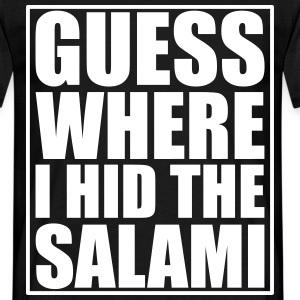 Guess where I hid the Salami T-shirts - T-shirt herr