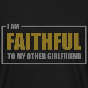 br00042__i_am_faithful_to_my_other_girlf T-shirts - T-shirt herr