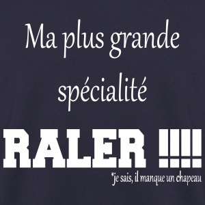 Ma grande specialite raler Sweat-shirts - Sweat-shirt Homme