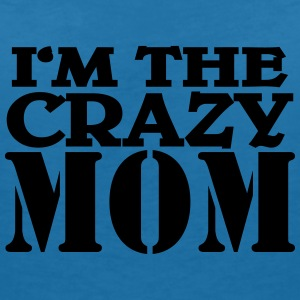 I'm the crazy Mom T-shirts - T-shirt med v-ringning dam