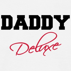 Daddy Deluxe T-Shirts - Men's T-Shirt
