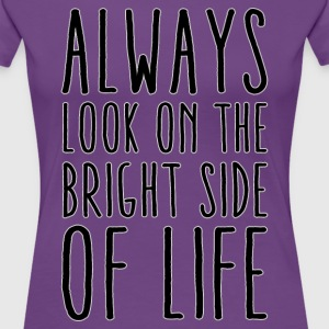 ALWAYS LOOK - Frauen Premium T-Shirt