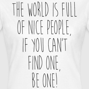 NICE PEOPLE - Frauen T-Shirt