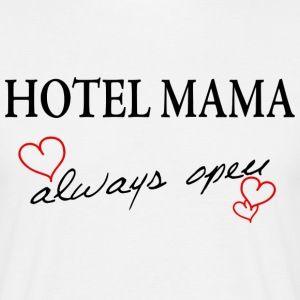 HOTEL MAMA - always open - Männer T-Shirt