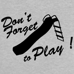 don't forget to play Tee shirts - T-shirt Bébé
