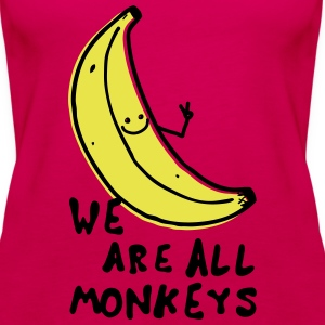 Funny We are all monkeys banana quotes anti racism Top - Canotta premium da donna