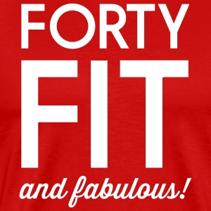 Forty Fit and Fabulous T-Shirts - Men's Premium T-Shirt