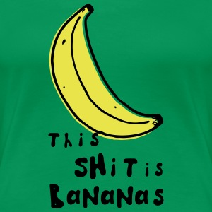 this shit is bananas banana monkey humor quotes T-Shirts - Women's Premium T-Shirt