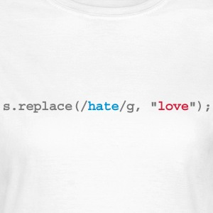 replace hate with love Camisetas - Camiseta mujer