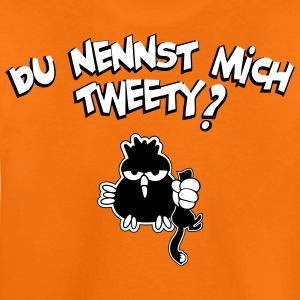 du nennst mich tweety? T-Shirts - Teenager Premium T-Shirt