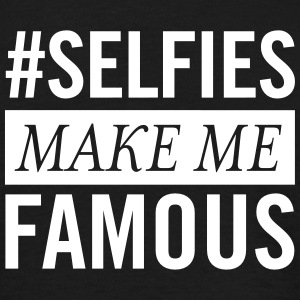 #Selfies Make Me Famous T-skjorter - T-skjorte for menn
