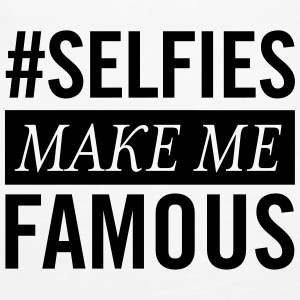 #Selfies Make Me Famous Topper - Premium singlet for kvinner